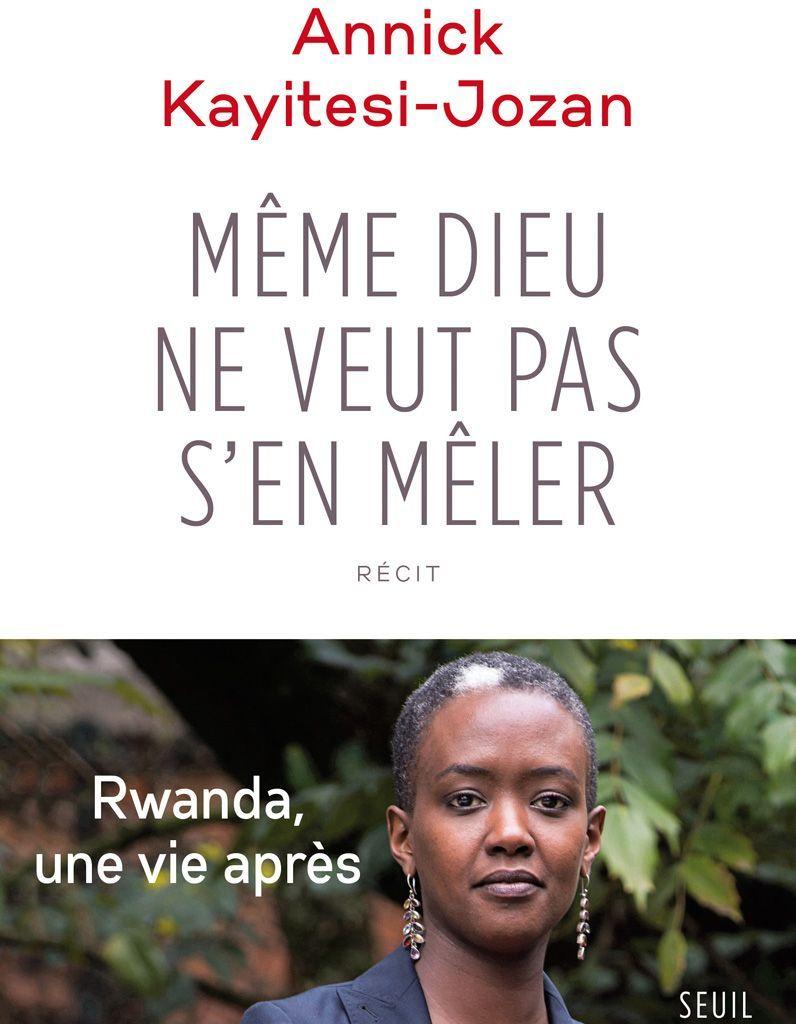 Couverture Même Dieu ne veut pas s'en mêler - Annick Kayitesi-Jozan
