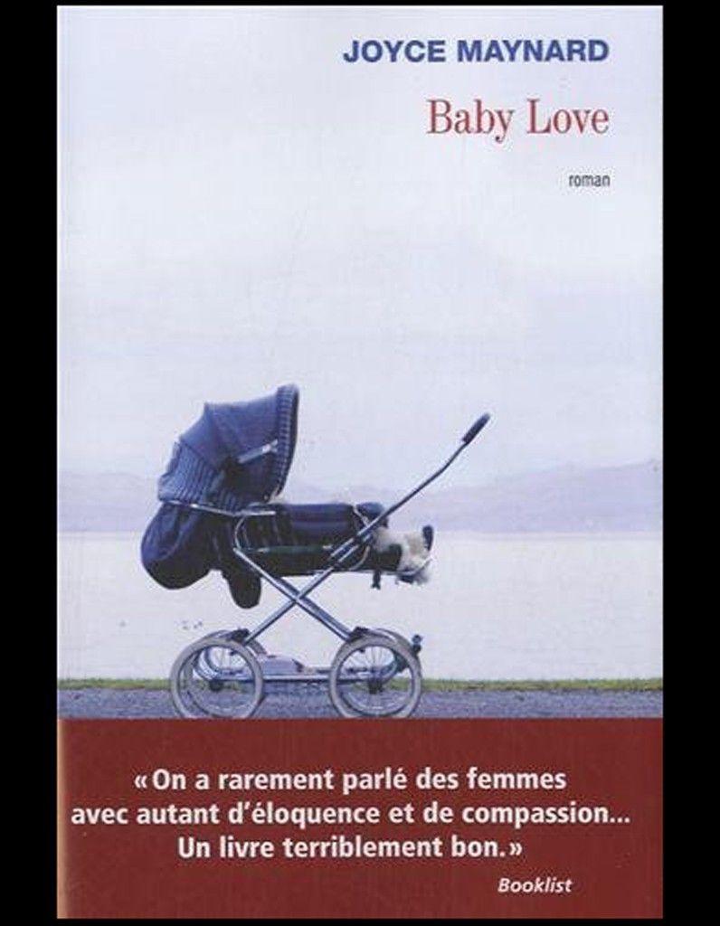 Baby Love de Joyce Mainard Philippe Rey