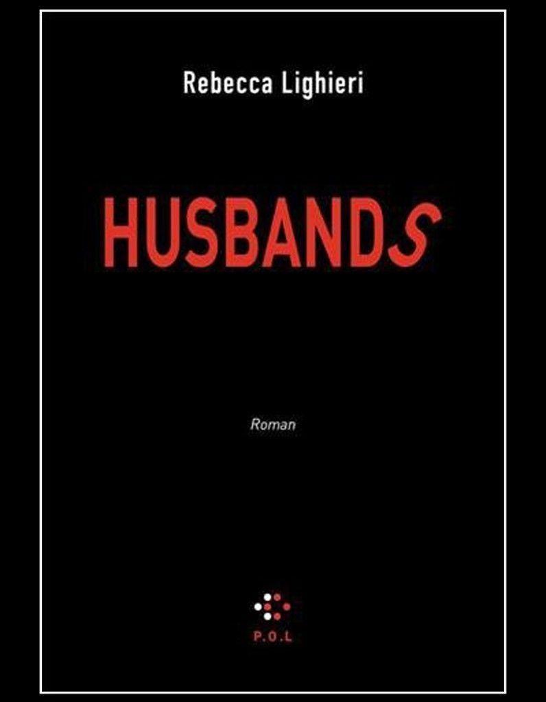 Husbands de Rebecca Lighieri POL
