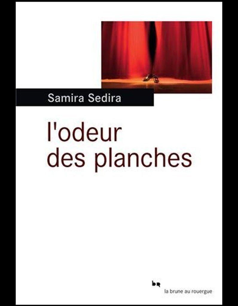 L odeur des planches de Samira Sedira Editions du Rouergue