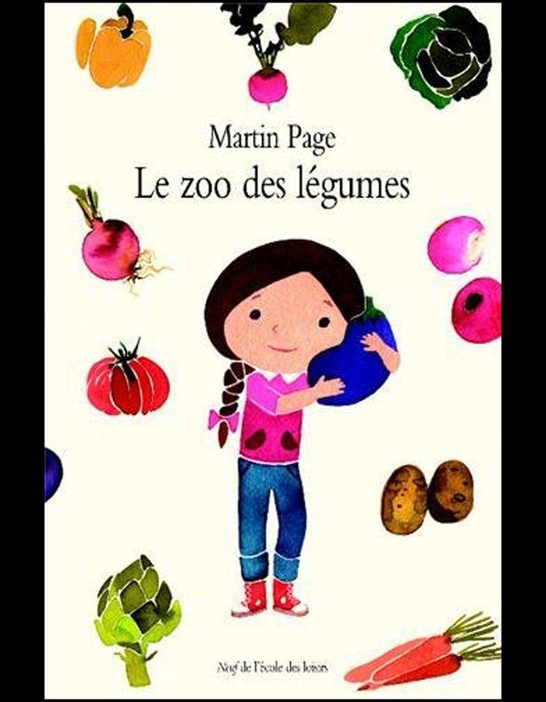 Le zoo des legumes de Martin Page L Ecole des Loisirs
