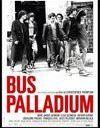 « Bus Palladium » : j'y vais / j'y vais pas ?