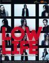 « Low Life » : J'y vais pour découvrir de jeunes talents