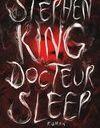 """""""Docteur Sleep"""" de Stephen King"""