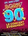 Born in 90's : le concert qui va vous faire chanter