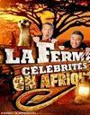La Ferme Célébrités en Afrique : un désastre pour TF1
