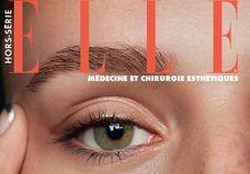 Hors-série ELLE : Spécial médecine et chirurgie esthétique