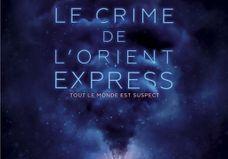 « Le Crime de l'Orient Express» : 3 raisons d'aller voir cette adaptation du roman culte d'Agatha Christie »