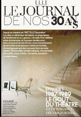 ELLE Décoration fête ses 30 ans – Episode 1 : retour sur les années 1987/1989
