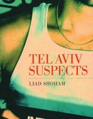 Tel Aviv suspects