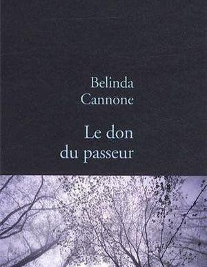 Le Don Du Passeur De Belinda Cannone Livre Roman Elle