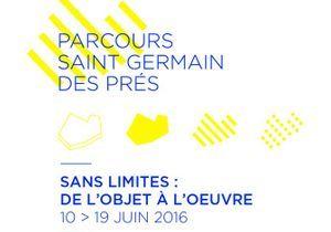 Parcours Saint Germain « Sans limites : de l'objet à l'œuvre »