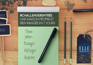 #ChallengeRentrée : une maison propre et bien rangée en 7 jours !
