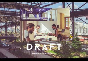 Draft : l'atelier de fabrication collaboratif parisien
