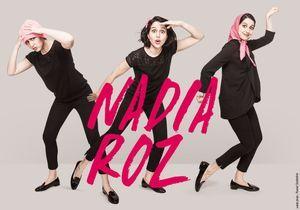 Bon plan : Nadia Roz sur scène