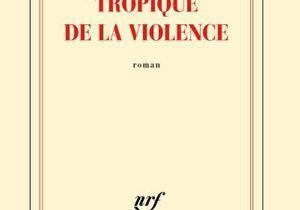 « Tropique de la violence » de Nathacha Appanah