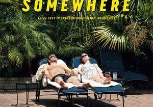 5 bonnes raisons d'aller voir « Somewhere »