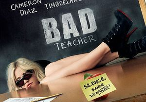 « Bad Teacher » : J'y vais ? J'y vais pas ?