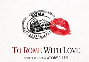 « To Rome with Love »: un Woody Allen paresseux