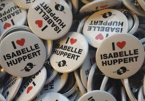 On veut toutes le pin's « I love Huppert » !