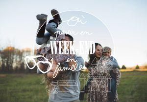 #readytogo : Où partir pour un week-end en famille ?
