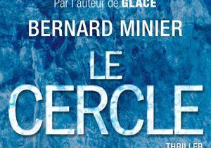 « Le Cercle » de Bernard Minier