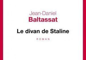 «Le Divan de Staline» de Jean-Daniel Baltassat