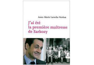 Les confidences de la première maîtresse de Nicolas Sarkozy