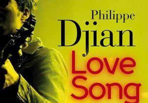 « Love Song » de Philippe Djian