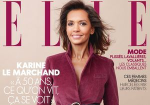 Karine Le Marchand : couple, projets, maternité… à 50 ans, elle fait la couverture de ELLE et se livre comme jamais