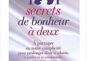 « 1001 secrets de bonheur à deux » ou l'art de s'aimer