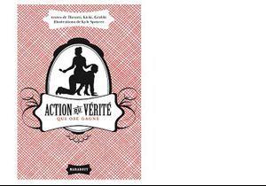 « Action ou vérité » : place à la version adulte !