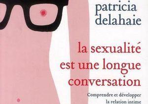 Conseils : comment vivre une sexualité épanouie ?