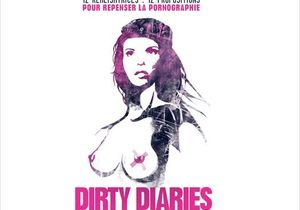 « Dirty Diaries » : j'y vais, j'y vais pas ?
