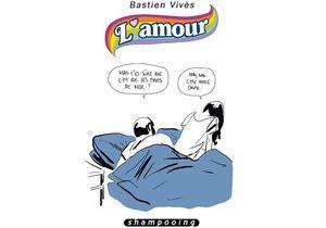 L'amour selon l'auteur de BD Bastien Vivès