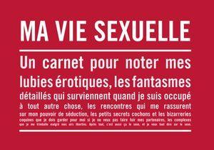 « Ma vie sexuelle », un carnet très intime