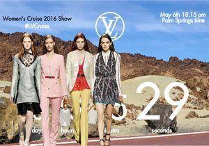 Regardez le défilé Louis Vuitton croisière en live !