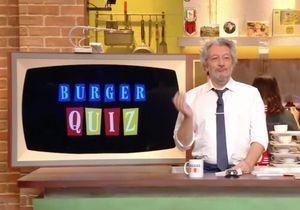 Burger quiz : qui est l'équipe qui entoure Alain Chabat ?