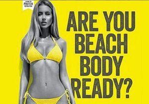 « Un corps prêt pour la plage » : la pub qui fait scandale