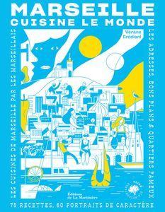 Livre Marseille cuisine le monde