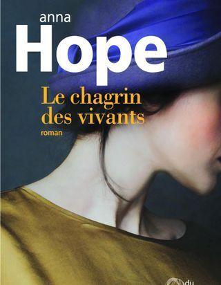 « Le Chagrin des vivants » d'Anna Hope