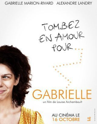 «Gabrielle» de Louise Archambault