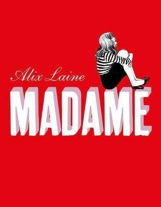 """""""Madame"""" : le premier roman d'Alix Laine interroge sur la toxicité de nos proches"""