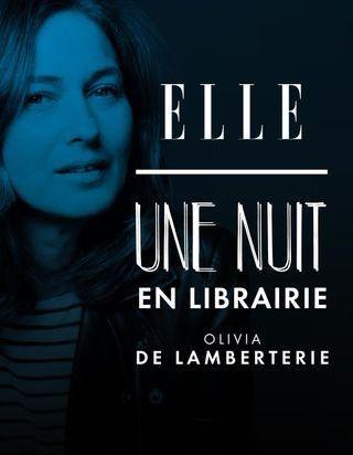 Une nuit en librairie : Sophie Fontanel est l'invitée du podcast littéraire de ELLE