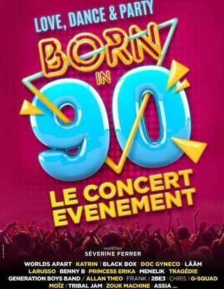 Born in 90's : le concert qui va vous faire chanter