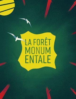 Promenons-nous dans les bois! La Forêt Monumentale : un projet XXL