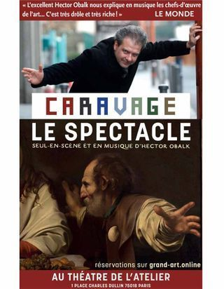 On court applaudir « Caravage, le spectacle » d'Hector Obalk
