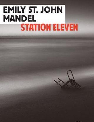 « Station eleven » d'Emily Saint John Mandel