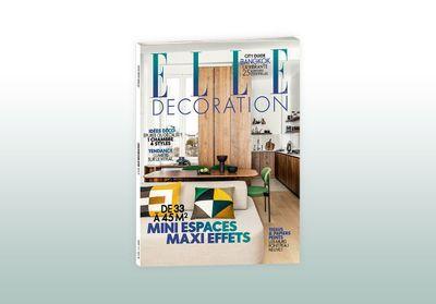 ELLE Décoration en kiosque : Les grandes idées des petits espaces !