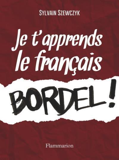 Je-t-apprends-le-francais-bordel